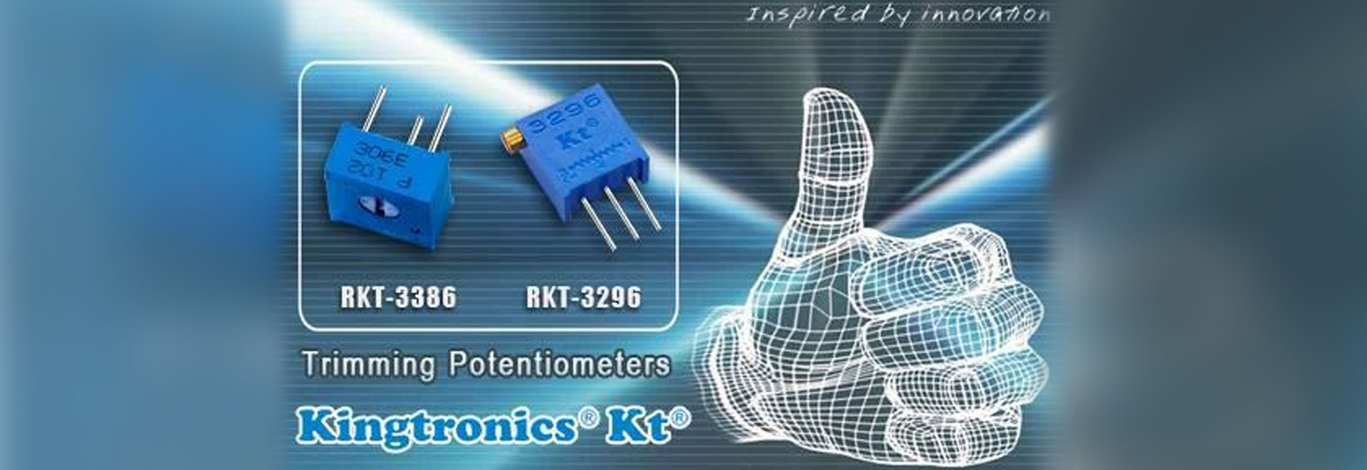Inspired by Innovation, Trimming Potentiometers, Kingtronics KT